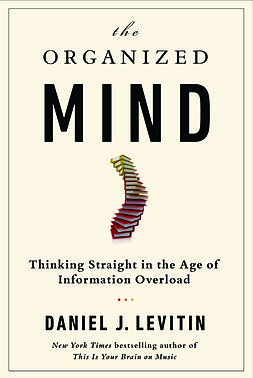The_Organized_Mind_hardcover_cover